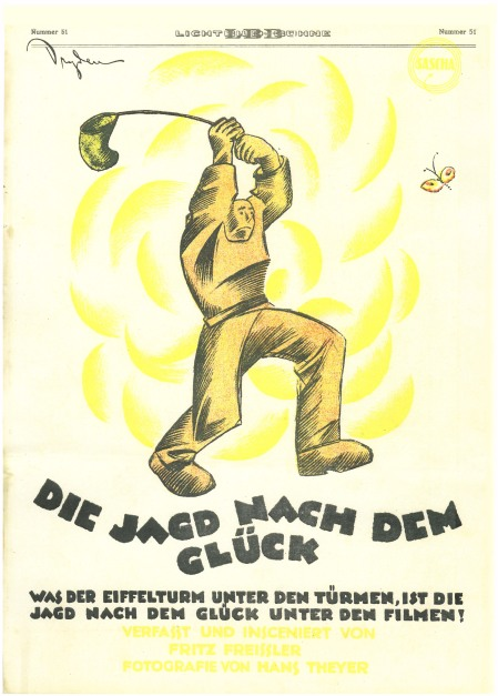 """Jagd Nach Dem Glück""-produced in affiliation with Sascha Films (Vienna)"
